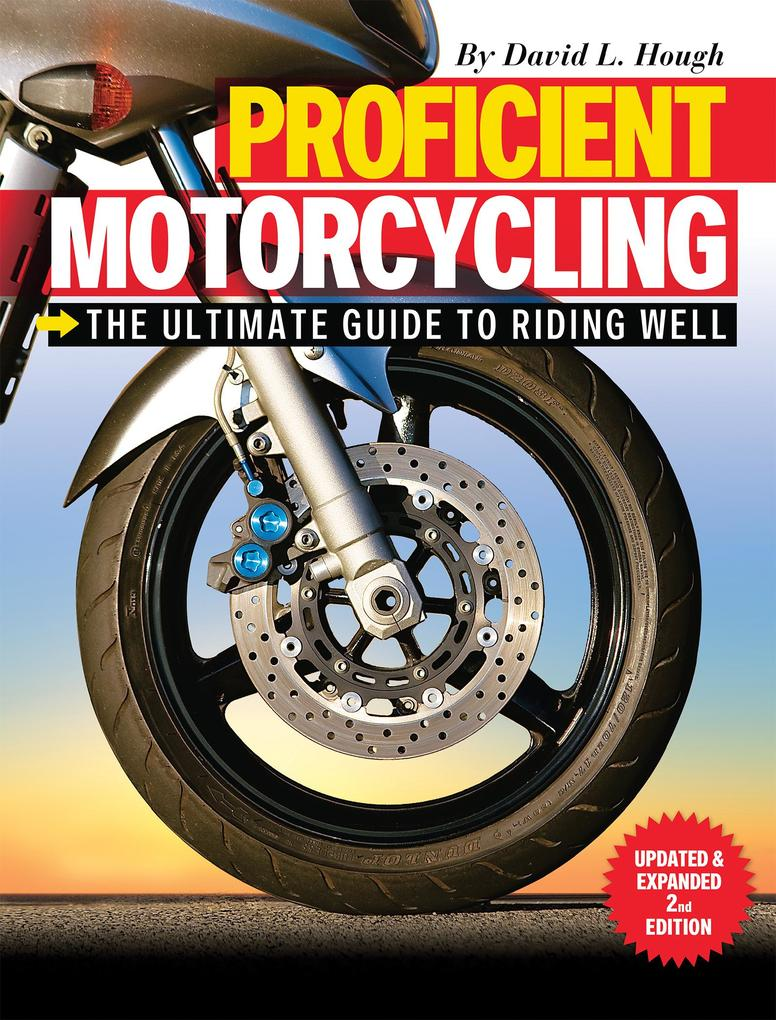 Proficient Motorcycling als eBook von David L. Hough
