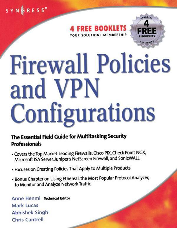 Firewall Policies and VPN Configurations als eBook von Syngress Dale Liu Stephanie Miller Mark Lucas Abhishek Singh