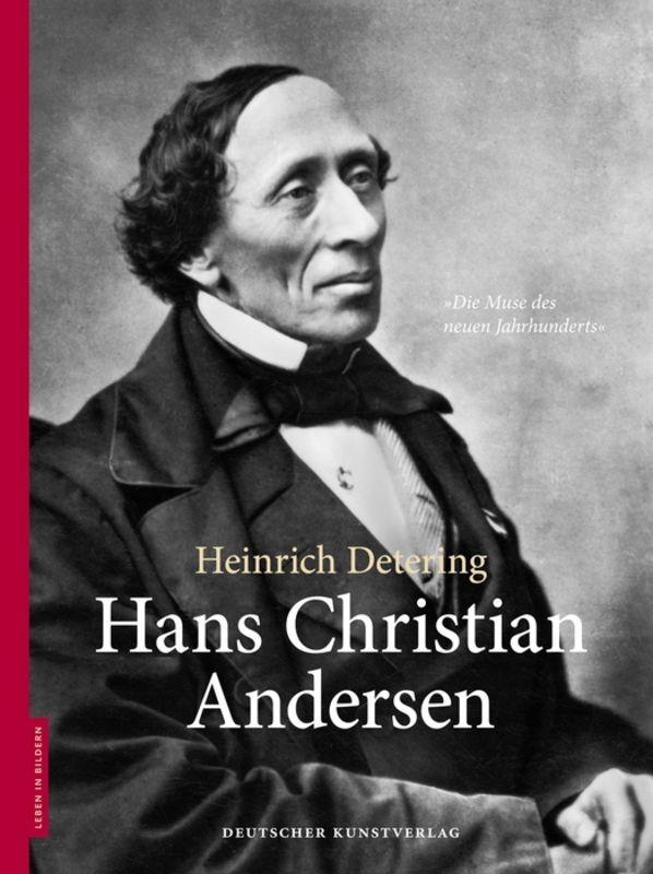 Hans Christian Andersen als Buch von Heinrich Detering