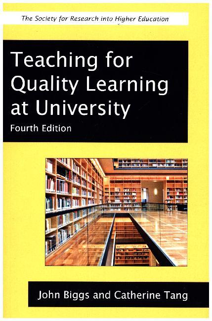 Teaching for Quality Learning at University als Buch von John Biggs, Catherine Tang
