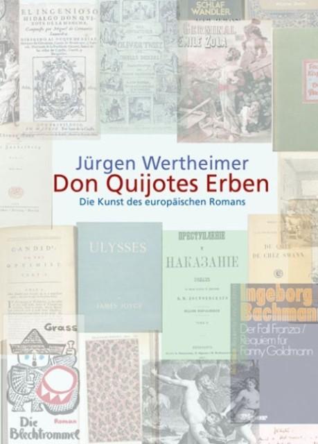 Don Quijotes Erben als Buch von Jürgen Wertheimer