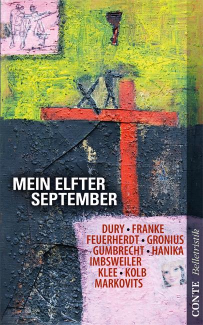 Mein elfter September als Buch von Andreas Dury, Alexander Feuerherdt, Barbara Franke, Jörg W. Gronius, Iris Hanika
