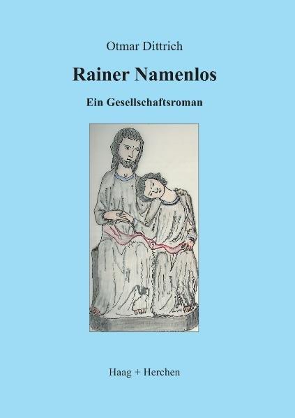 Rainer Namenlos als Buch von Otmar Dittrich