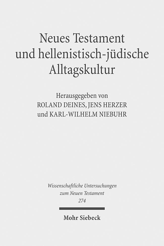 Neues Testament und hellenistisch-jüdische Alltagskultur als Buch von