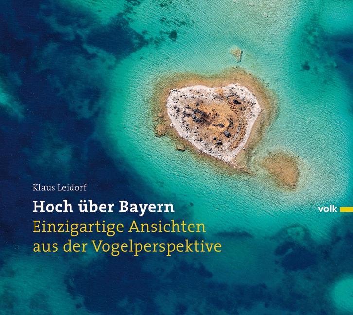 Hoch über Bayern als Buch von Klaus Leidorf