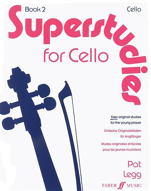 Superstudies for Cello, Book 2: Easy Original Studies for the Young Player/Einfache Originaletuden Fur Anfanger als Tasc