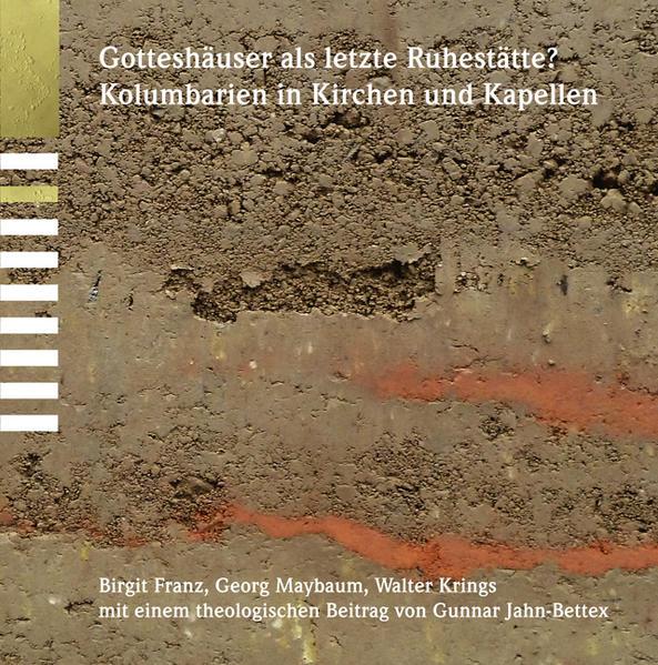 Gotteshäuser als letzte Ruhestätte als Buch von Birgit Franz Georg Maybaum Walter Krings Gunnar Jahn-Bettex