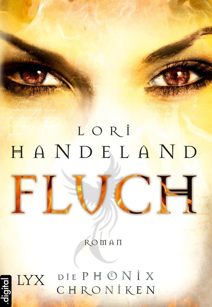 Die Phoenix Chroniken - Fluch als eBook von Lori Handeland