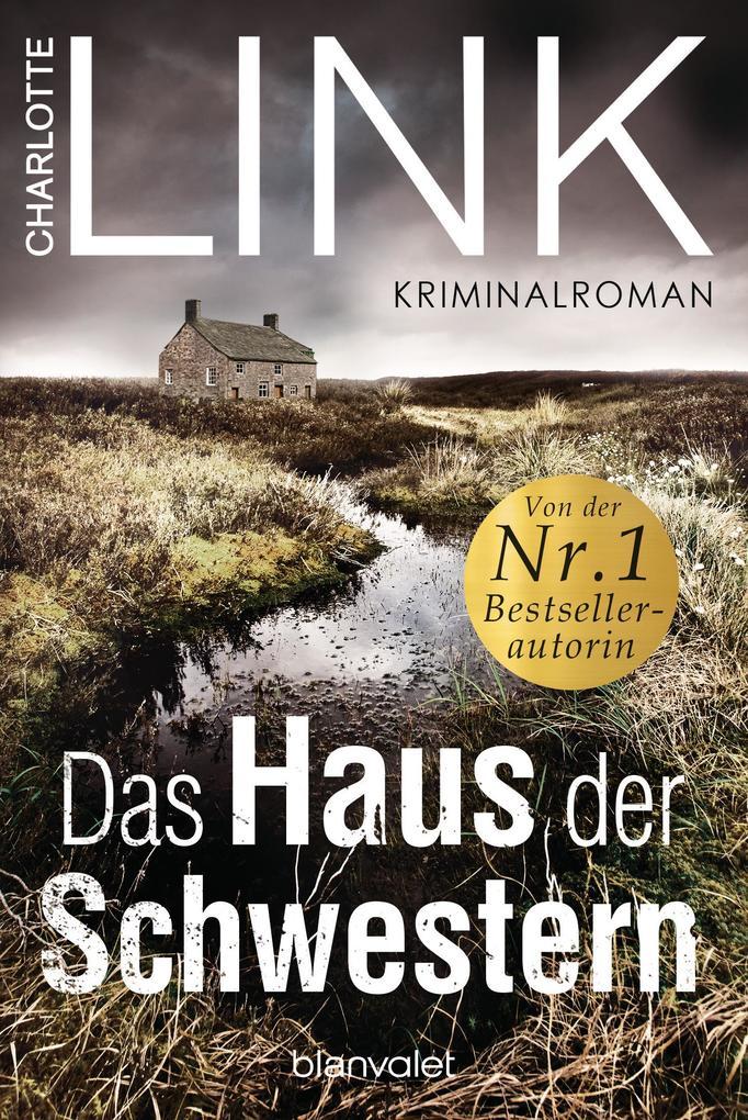 Das Haus der Schwestern als eBook von Charlotte Link