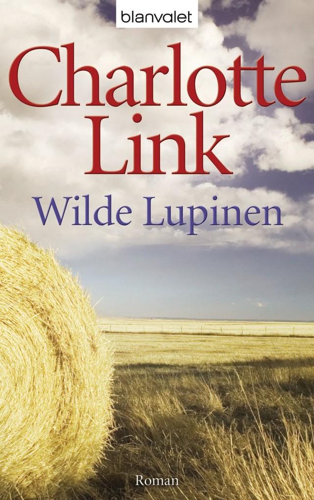 Wilde Lupinen als eBook von Charlotte Link