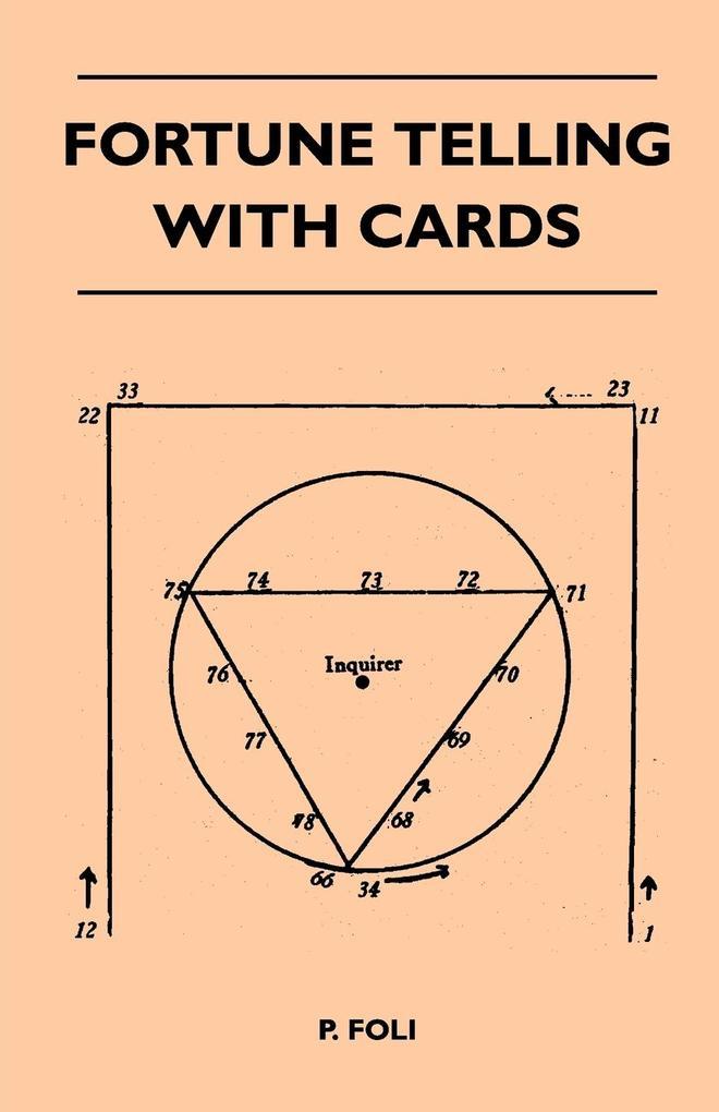 Fortune Telling With Cards als Taschenbuch von P. Foli