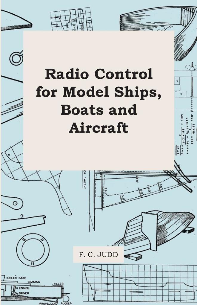 Radio Control for Model Ships, Boats and Aircraft als Taschenbuch von F. C. Judd