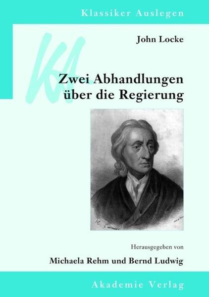John Locke: Zwei Abhandlungen über die Regierung als Buch von John Locke