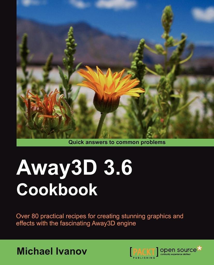 Away3d 3.6 Cookbook als Taschenbuch von Michael Ivanov