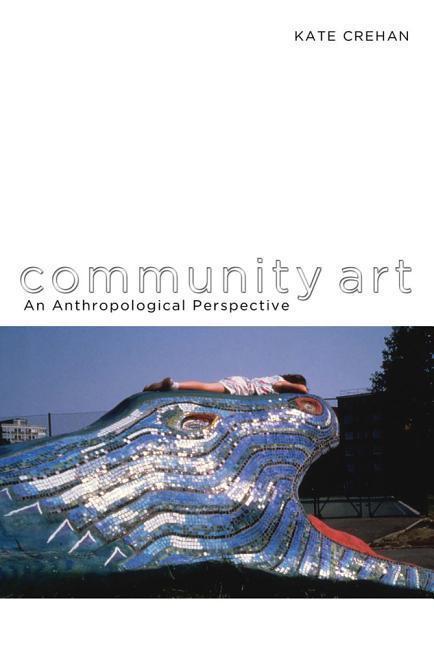 Community Art als Taschenbuch von Kate Crehan