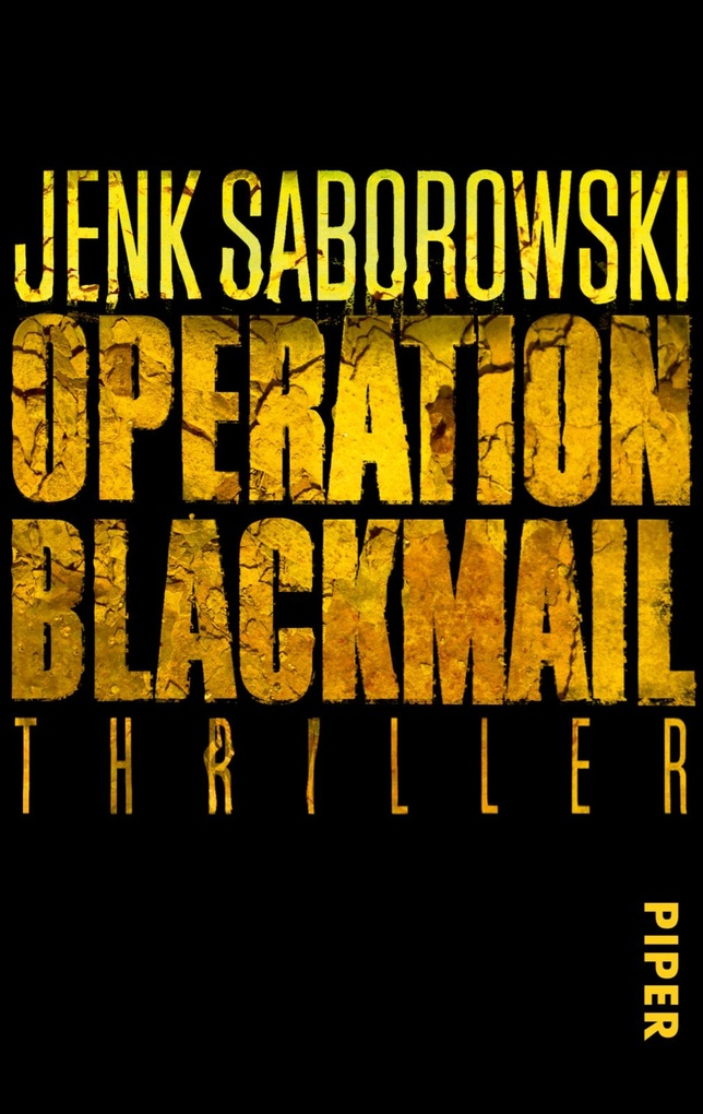 Operation Blackmail als eBook von Jenk Saborowski