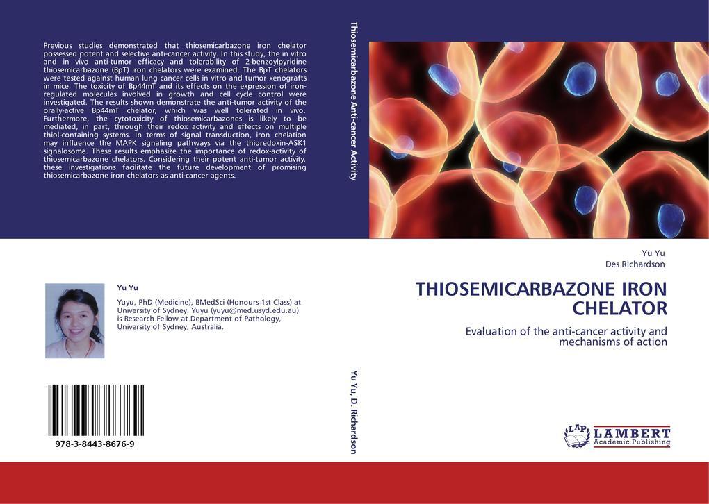 THIOSEMICARBAZONE IRON CHELATOR als Buch von Yu Yu, Des Richardson