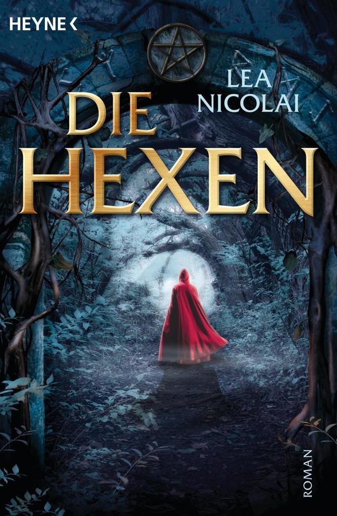 Die Hexen als eBook von Lea Nicolai