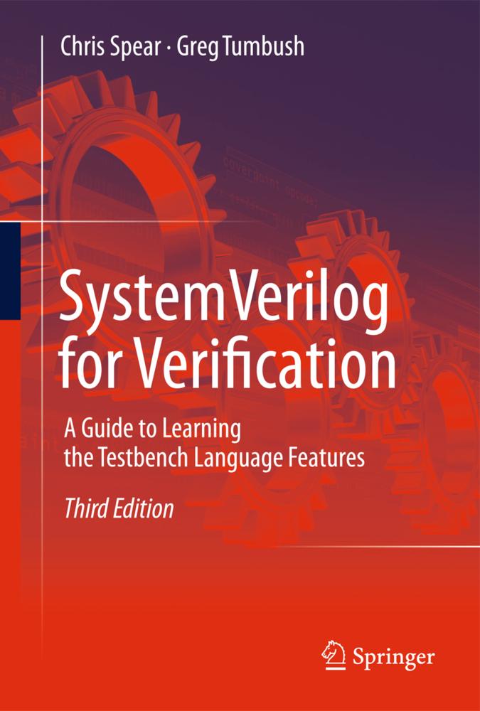 SystemVerilog for Verification als Buch von Chris Spear, Greg Tumbush