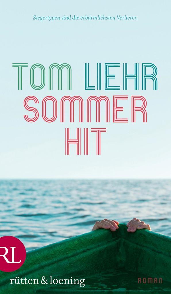 Sommerhit als eBook von Tom Liehr