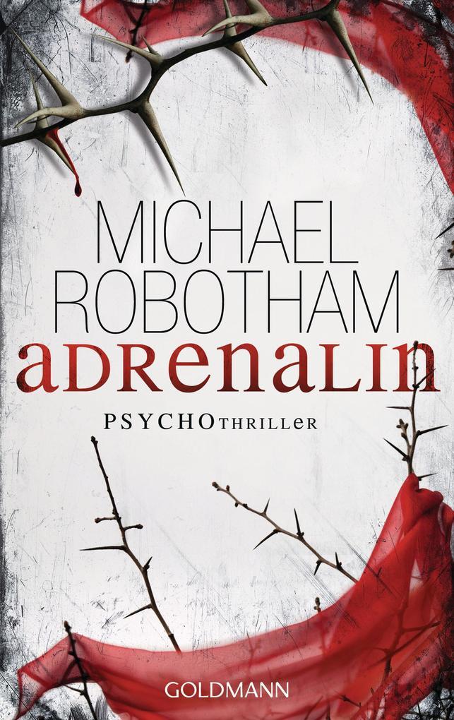 Adrenalin als eBook von Michael Robotham