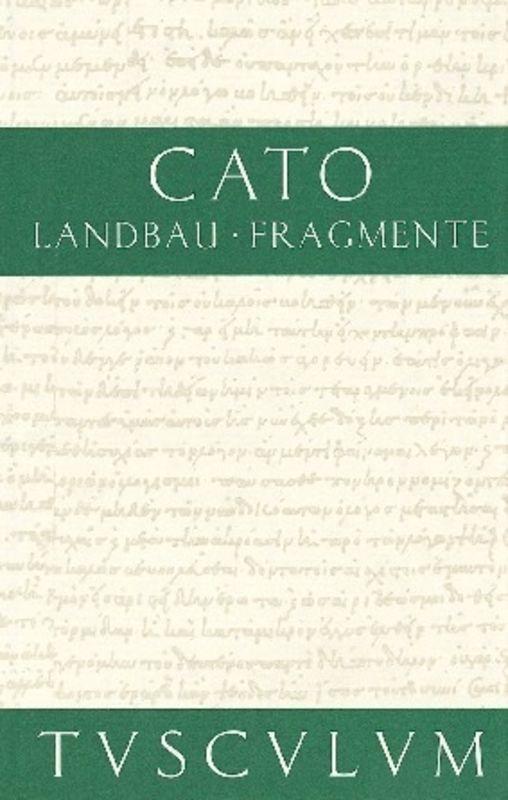 Vom Landbau / Fragmente als Buch von Cato