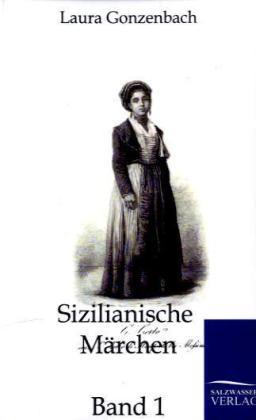 Sizilianische Märchen als Buch von Laura Gonzenbach