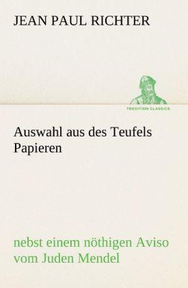 Auswahl aus des Teufels Papieren als Buch von Jean Paul Richter