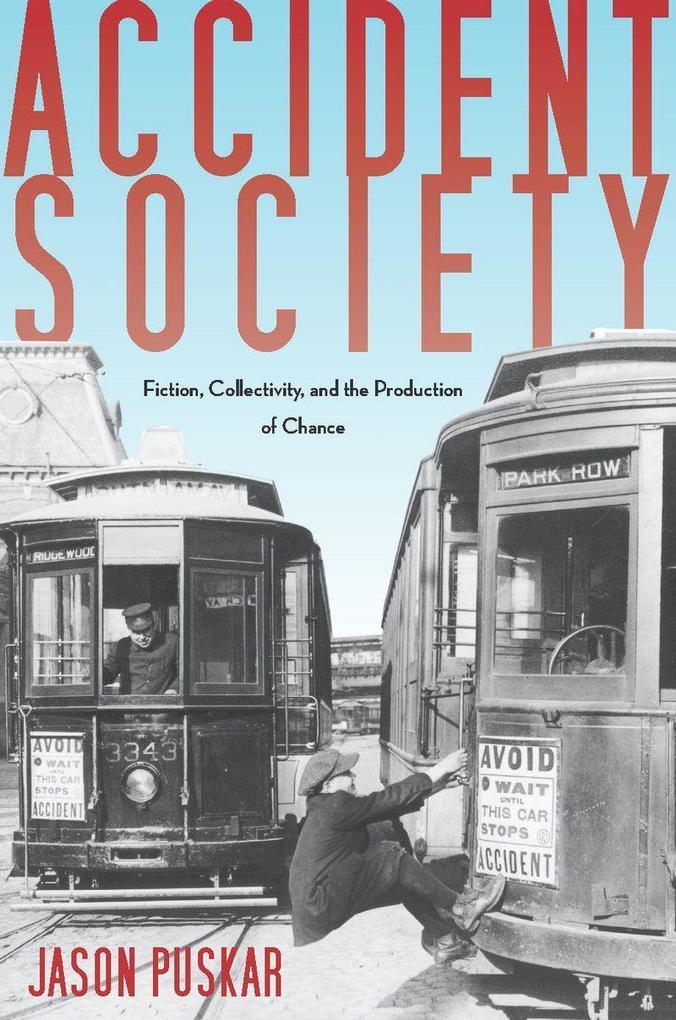 Accident Society als Buch von Jason Puskar