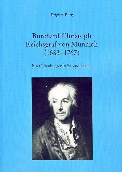 Burchard Christoph Reichsgraf von Münnich (1683-1767) als Buch von Brigitta Berg