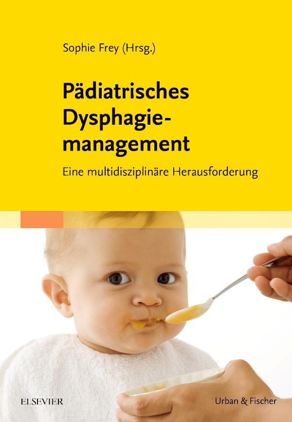 Pädiatrisches Dysphagiemanagement als Buch von