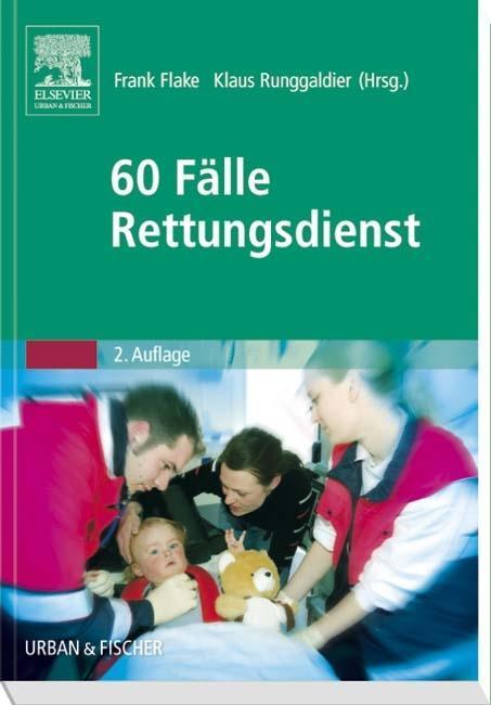 60 Fälle Rettungsdienst als Buch von