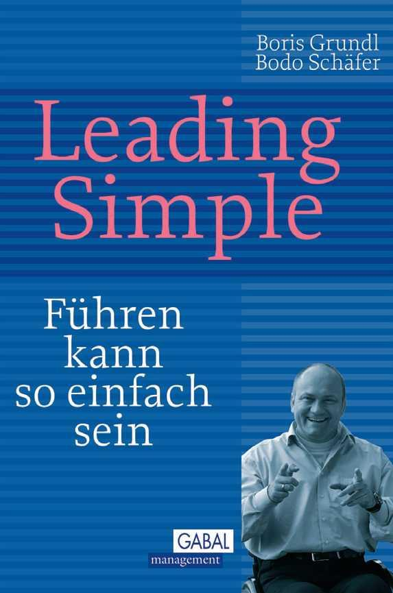 Leading Simple als eBook von Boris Grundl, Bodo Schäfer