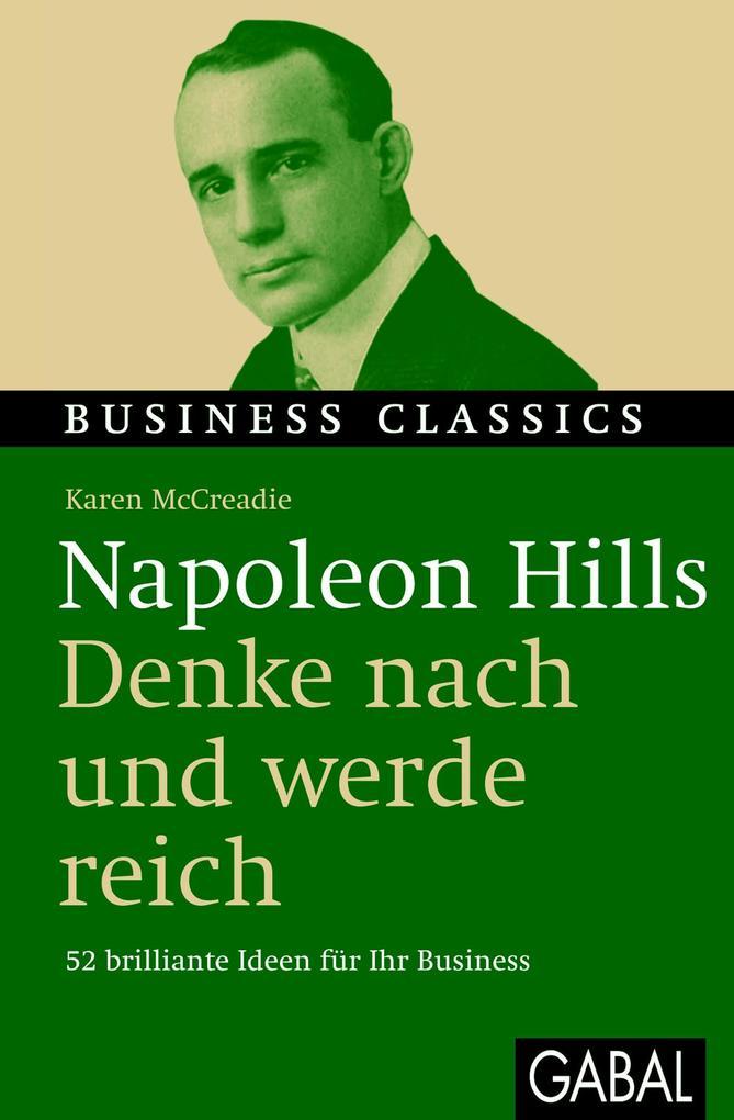 Napoleon Hills Denke nach und werde reich als eBook von Karen McCreadie