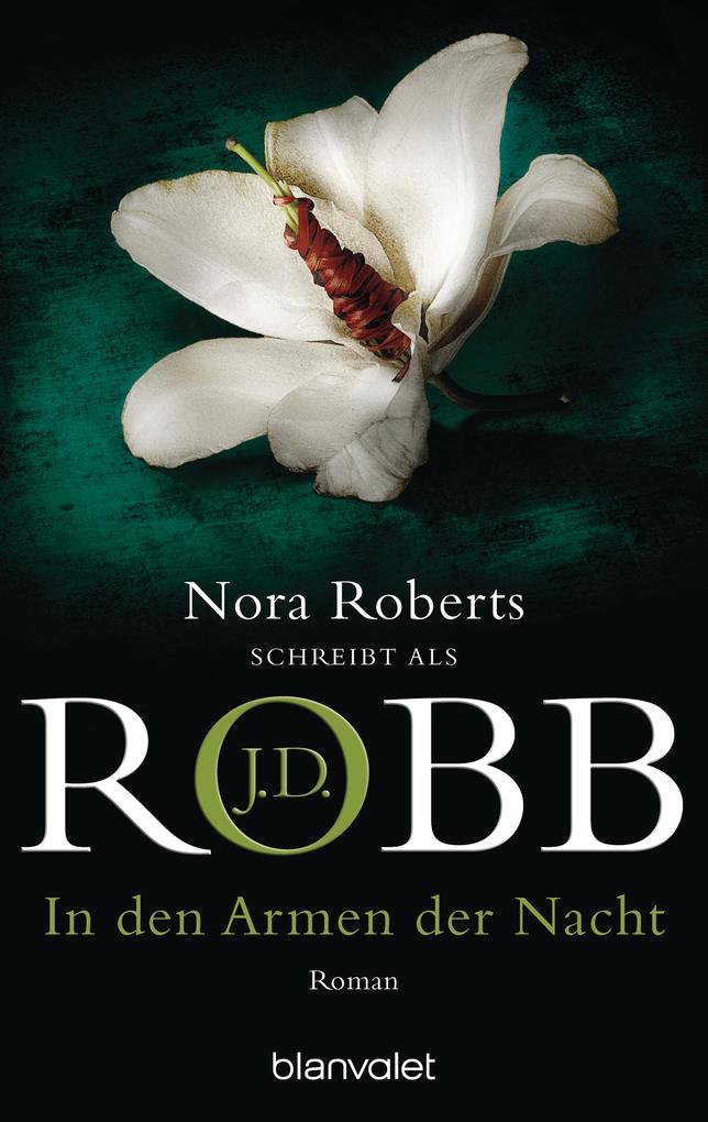 In den Armen der Nacht als eBook von J.D. Robb