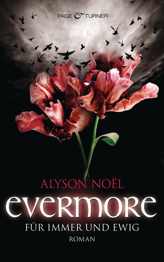 Evermore 06 - Für immer und ewig als eBook von Alyson Noël