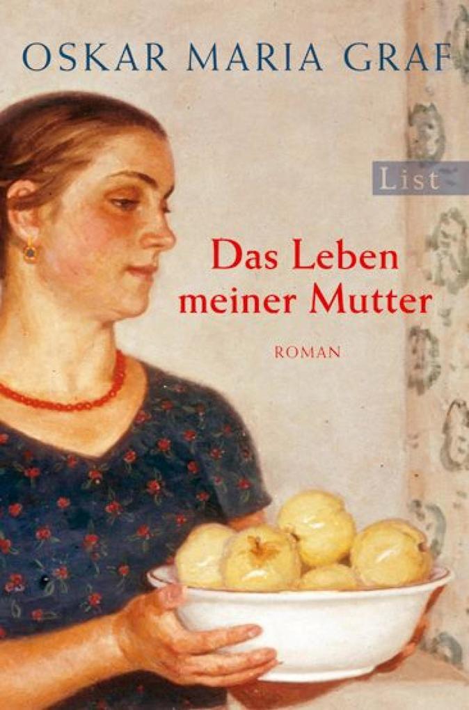 Das Leben meiner Mutter als eBook von Oskar Maria Graf