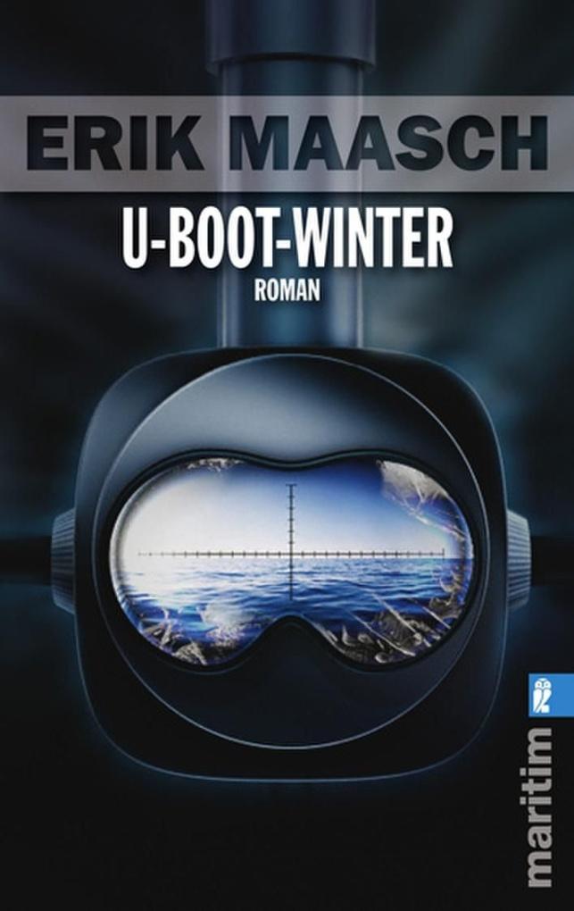 U-Boot-Winter als eBook von Erik Maasch