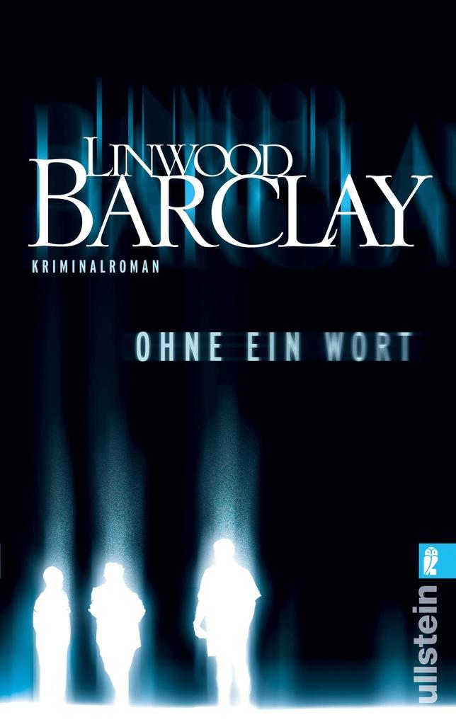 Ohne ein Wort als eBook von Linwood Barclay