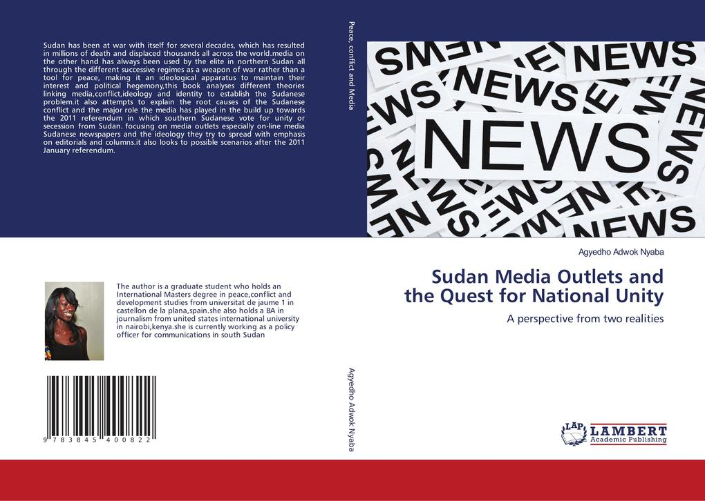 Sudan Media Outlets and the Quest for National Unity als Buch von Agyedho Adwok Nyaba