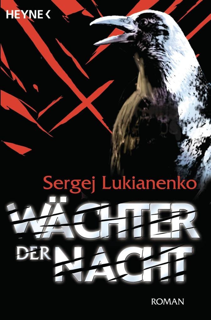 Wächter der Nacht als eBook von Sergej Lukianenko