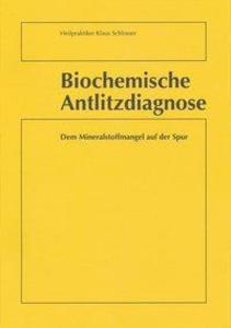 Schlosser, K: Biochemische Antlitzdiagnose als Buch von