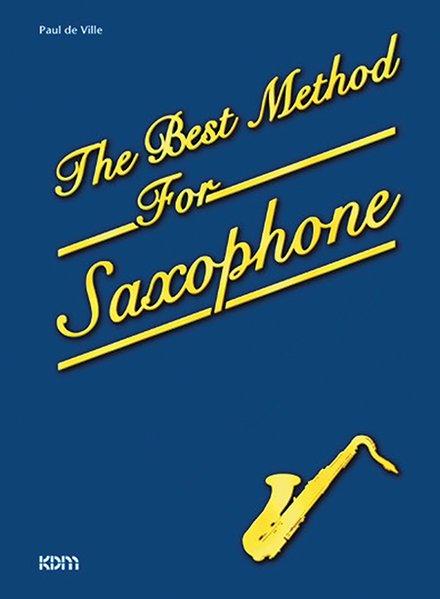 The Best Method For Saxophone als Buch von Paul DeVille