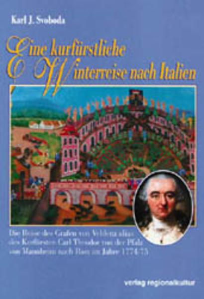 Eine kurfürstliche Winterreise als Buch von Karl J. Svoboda