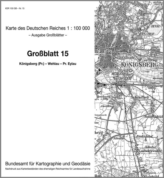 KDR 100 GB Königsberg (Preußen) - Wehlau - Pr. Eylau als Buch von