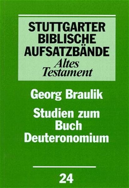 Studien zum Buch Deuteronomium als Buch von Georg Braulik