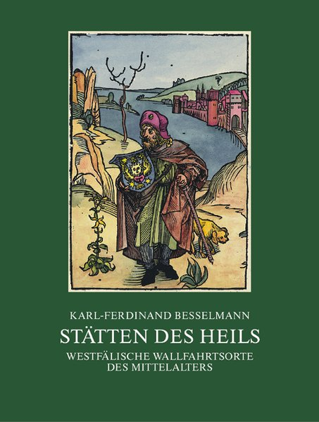 Stätten des Heils als Buch von Karl F Besselmann