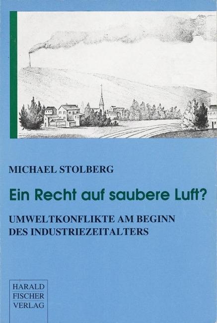 Ein Recht auf saubere Luft? als Buch von Michael Stolberg