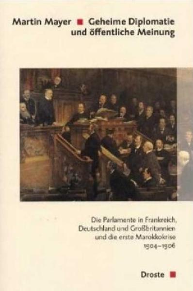Geheime Diplomatie und öffentliche Meinung als Buch von Martin Mayer