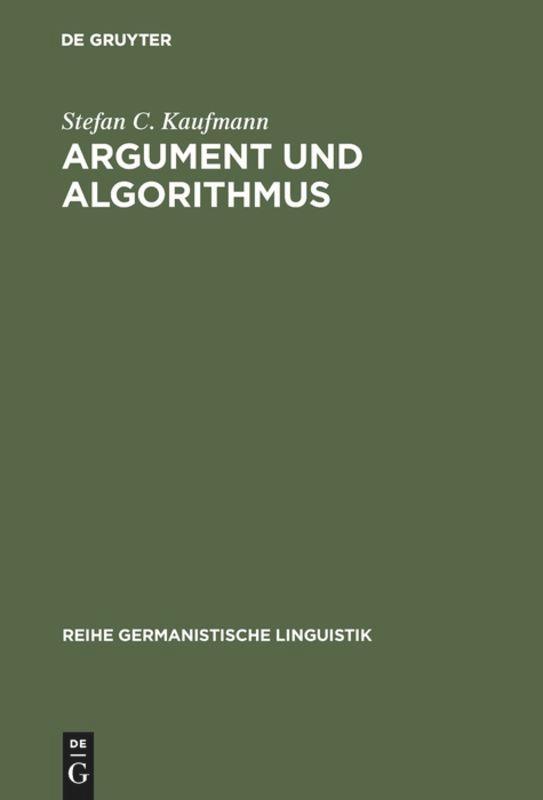 Argument und Algorithmus als Buch von Stefan C....
